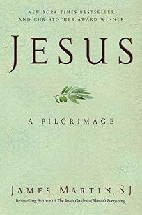 Jesus: A Pilgrimage