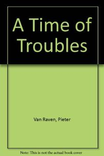 A Time of Troubles