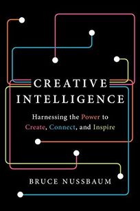 Creative Intelligence: Harnessing the Power to Create