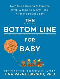 The Bottom Line for Baby: From Sleep Training to Screens