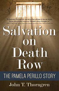 Salvation on Death Row: The Pamela Perillo Story
