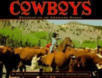 Cowboys: Roundup on an American Ranch