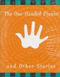 The One-Handed Pianist and Other Stories