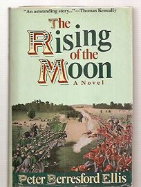 The Rising of the Moon: A Novel of the Fenian Invasion of Canada