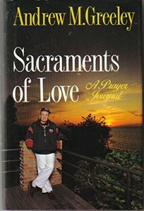 Sacraments of Love: A Prayer Journal