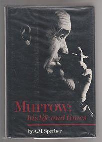 Murrowhis Life and Times