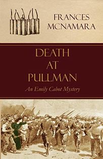 Death at Pullman: An Emily Cabot Mystery