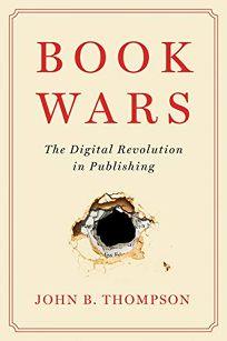 Book Wars: The Digital Revolution in Publishing
