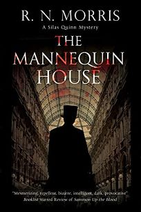 The Mannequin House: A Silas Quinn Mystery