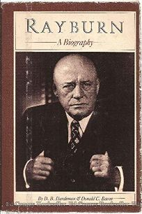 Rayburn: A Biography