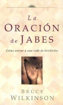 La Oracion de Jabes = The Prayer of Jabez
