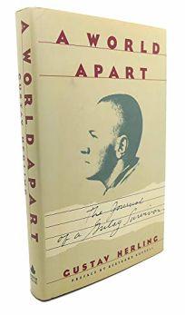 A World Apart: The Journal of a Gulag Survivor