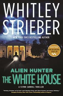 Alien Hunter: The White House