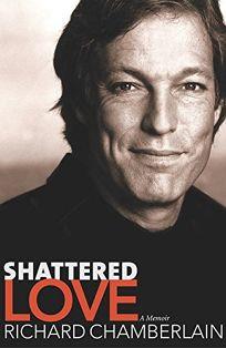 SHATTERED LOVE: A Memoir
