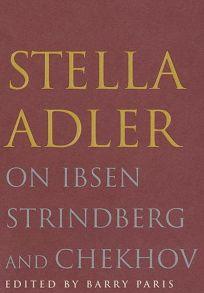 Stella Adler on Ibsen