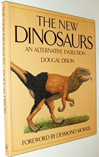 Dinosaurs How They Lived And Evolved