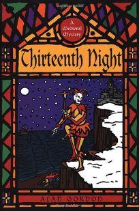 Thirteenth Night: A Medieval Mystery
