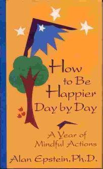 How to Be Happier Day by Day