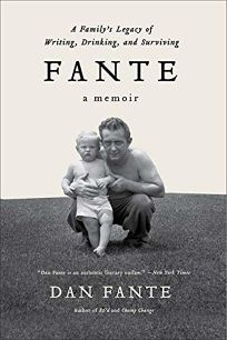 Fante: A Familys Legacy of Writing
