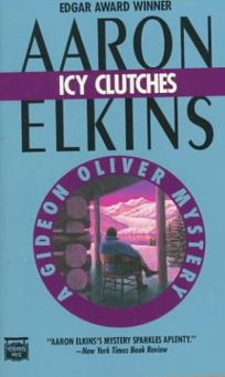 Icy Clutches: A Gideon Oliver Mystery
