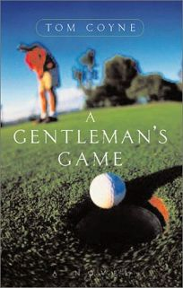 A GENTLEMANS GAME