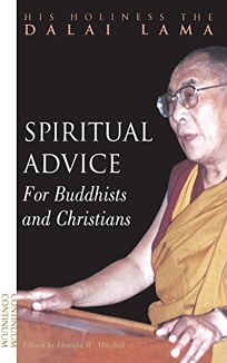 Spiritual Advice for Buddhists and Christians