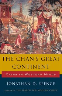 The Chans Great Continent: China in Western Minds