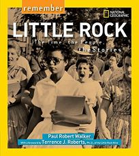 Remember Little Rock: The Time