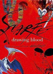 Drawing Blood: Forty-five Years of Scarfe Uncensored