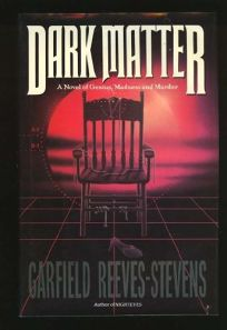 Nonfiction Book Review: Dark Matter by Garfield Reeves ...