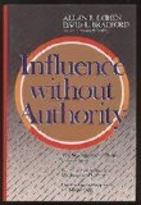 Influence Without Authority: Collaborating and Competing in the New World of Work