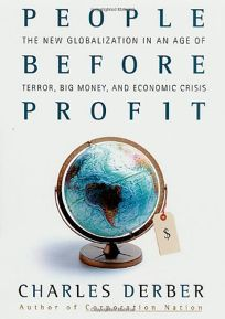 PEOPLE BEFORE PROFIT: The New Globalization in an Age of Terror