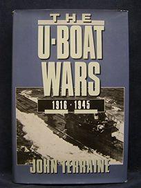 U-Boat Wars 1916-45