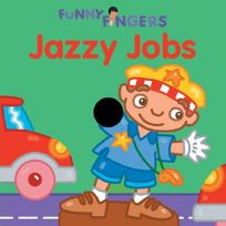 Funny Fingers: Jazzy Jobs