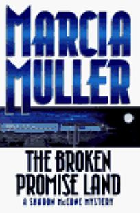 The Broken Promise Land: A Sharon McCone Mystery
