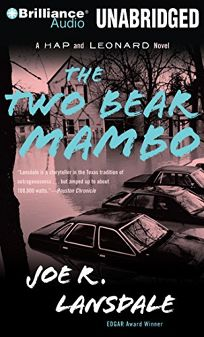 The Two-Bear Mambo: A Hap and Leonard Novel