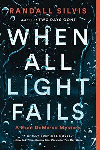 When All Light Fails: A Ryan DeMarco Mystery