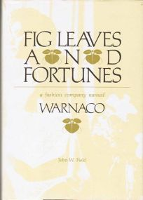 Fig Leaves and Fortunes: A Fashion Company Named Warnaco