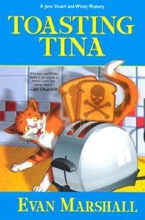TOASTING TINA: A Jane Stuart and Winky Mystery