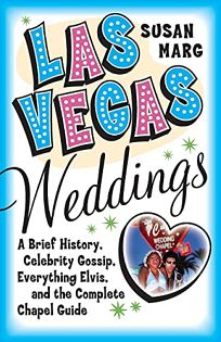LAS VEGAS WEDDINGS: A Brief History