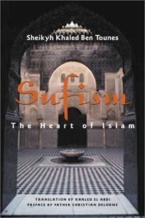 SUFISM: The Heart of Islam