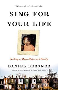 Sing for Your Life: A Story of Race