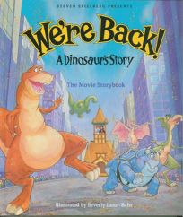 Were Back a Dinosaurs Story