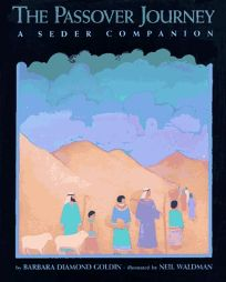 The Passover Journey: A Seder Companion