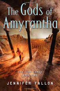The Gods of Amyrantha: The Tide Lords