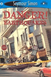Danger! Earthquakes: See More Readers Level 2