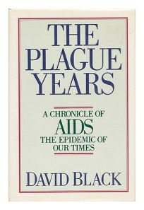 The Plague Years: A Chronicle of AIDS
