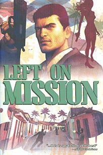 Left on Mission