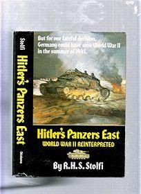 Hitlers Panzers East: World War II Reinterpreted