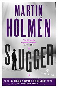 Slugger: A Harry Kvist Thriller